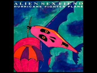 Alien Sex Fiend - Hurricane Fighter Plane