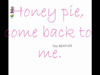 The Beatles- Honey Pie *lyrics*