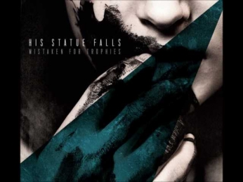 His Statue Fall -  Increase;Decrease (Track 7) Mistaken For Trophies