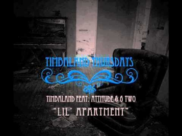 Timbaland ft. Attitude & 6 Two - Lil Apartment