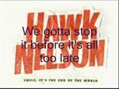 Hawk Nelson-The One Thing I Have Left (Lyrics)