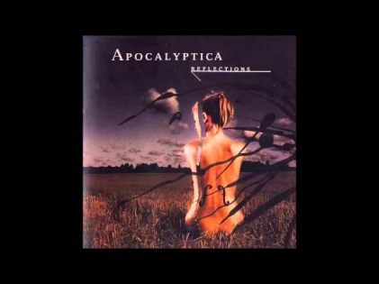 Apocalyptica - Reflections (Full Album)