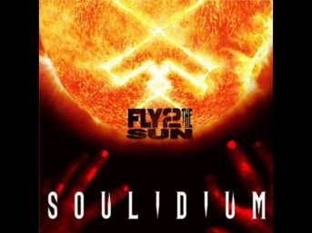 Soulidium - Fly 2 The Sun (Full Song Feat. Lajon from Sevendust)