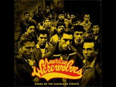 American werewolves- wanderers forever