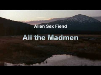 Alien Sex Fiend - All the Madmen (David Bowie Cover)