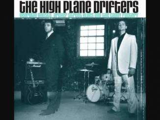 The High Plane Drifters - Cry Like A River