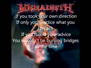 Megadeth - Burning Bridges (lyrics)