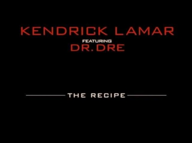 Kendrick Lamar - The Recipe Ft. Dr Dre (Prod by Scoop DeVille) *CDQ*
